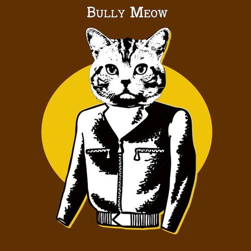 Bully Meow